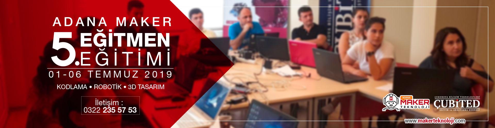 Adana Maker Teknoloji Eğitmen Eğitimi